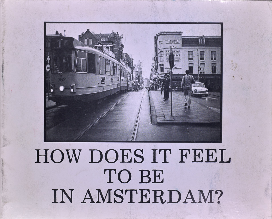 How Does it Feel to be in Amsterdam?