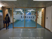 Transforming the SOAS Library